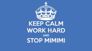keep-calm-work-hard-and-stop-mimimi