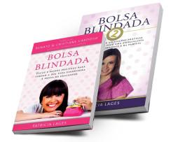 1 Livro Bolsa Blindada + 1 Bolsa Blindada 2