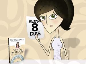 patricia - faltam 8 dias - virada financeira_crop