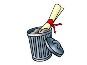 """""""Quero jogar meu diploma no lixo!"""""""