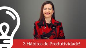 Desafio da Produtividade #2 – Hábitos de produtividade