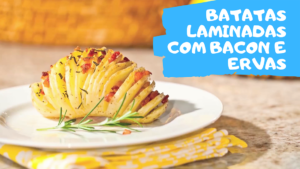 Batatas laminadas com bacon para o domingão!