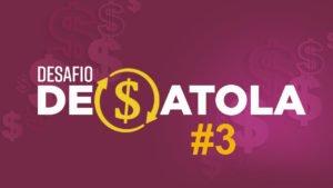 Desafio Desatola #3 – Hoje é dia da Aula 1 gratuita!