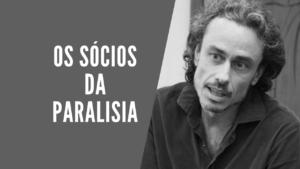 Os sócios da paralisia, por Guilherme Fiuza